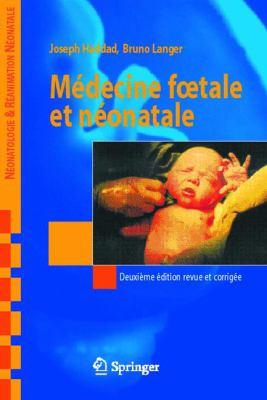 Medecine Foetale Et Neonatale 9782287220821