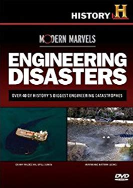 Modern Marvels: Engineering Disasters (History Channel)