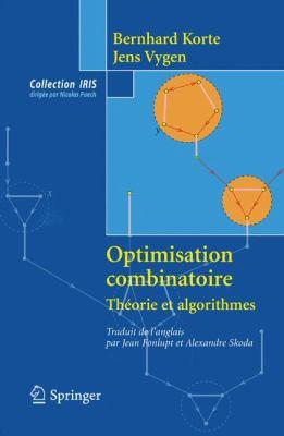 Optimisation Combinatoire: Theorie Et Algorithmes 9782287990366