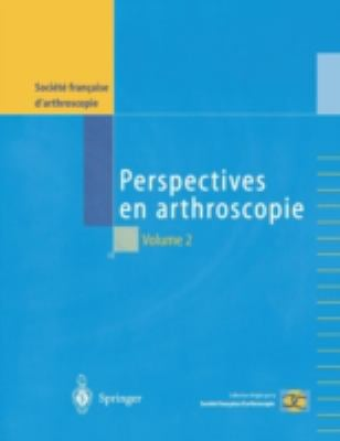 Perspectives En Arthroscopie, Volume 2 9782287005060