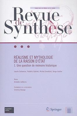 Realisme Et Mythologie de la Raison D'Etat: Une Question de Memoire Historique 9782287993923