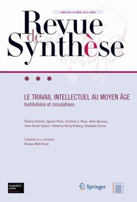 Revue de Synth Se: Le Travail Intellectuel Au Moyen GE 9782287980879