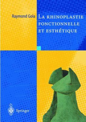 Rhinoplastie Fonctionnelle Et Esthetique 9782287596889