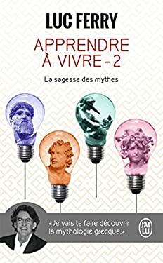 Apprendre a Vivre - 2 - La Sagesse Des M 9782290016886