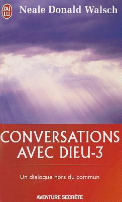 Conversations Avec Dieu - 3 9782290018101