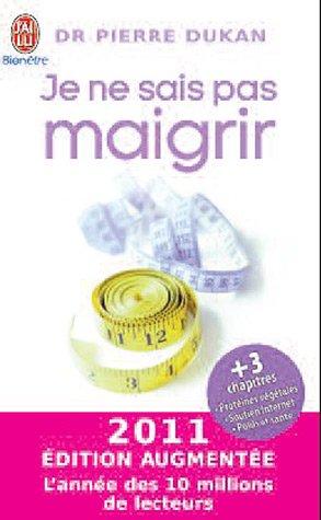 Je Ne Sais Pas Maigrir (Ne) - Edition 11 9782290032237