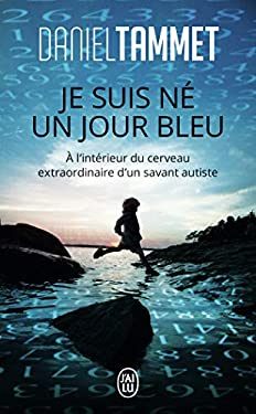 Je Suis Ne Un Jour Bleu 9782290011430