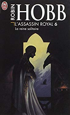 L'Assassin Royal T.6 La Reine Solitaire