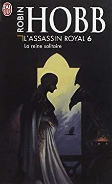 L'Assassin Royal T.6 La Reine Solitaire