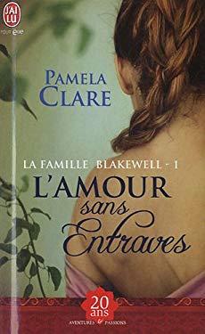 La Famille Blakewell - 1 - L'Amour Sans 9782290035832