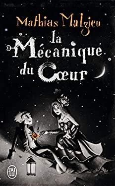 La Mecanique Du Coeur 9782290012451