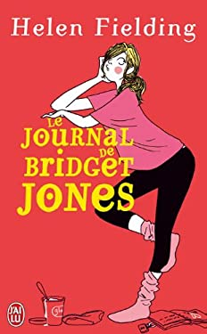 Le Journal de Bridget Jones = Bridget Jones's Diary 9782290300398
