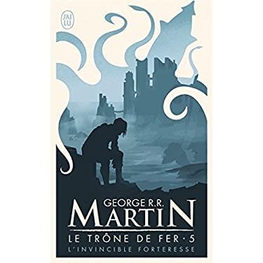 Le Trone de Fer T5 - L'Invincible Forter 9782290319956