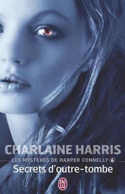 Les Mysteres de Harper Connelly - 4 - Se