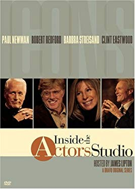 Inside The Actors Studio - Icons: Paul Newman / Robert Redford / Barbra Streisand / Clint Eastwood