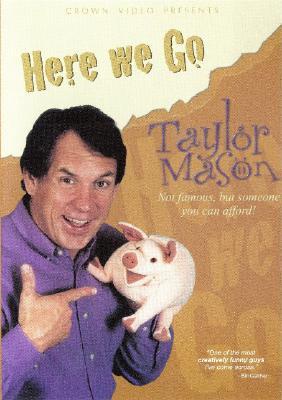 Taylor Mason: Here We Go