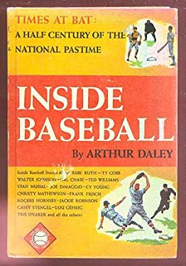 Inside Baseball: A Half Century of the National Pastime (Grosset Sports Library /  The Big League Baseball Library)