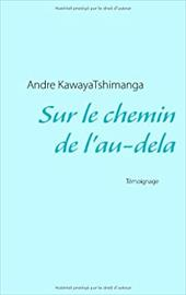 Sur Le Chemin de L'Au-Dela 20735304