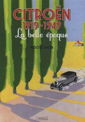 Citroen 1919-1949: La belle epoque 9782352501244