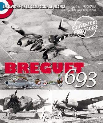 Brequet 693 Le Lion de L'Aviation D'Assaut