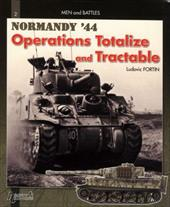 Battle of Normandy: Operations Totalize and Tractable
