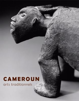 Cameroun: Arts Traditionnels 9782353400003