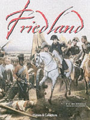 From Eylau to Friedland: The Polish Campaign, 1807 9782352500216