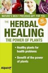 Herbal Healing: Your Guide to Healing Plants 12760324