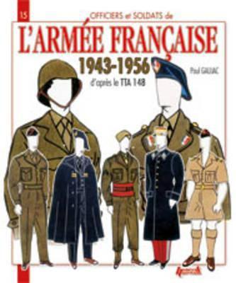 L'Armee Francaise 1943-1956 9782352501954