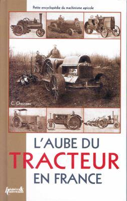 L'Aube Du Tracteur En France 9782352500605