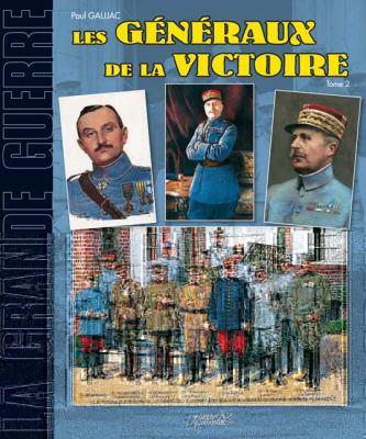 Les Generaux de la Victoire: Tome 2 9782352500414