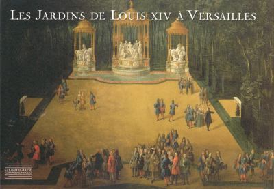 Les Jardins de Louis XIV A Versailles 9782353400652