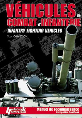 Vehicules de Combat D'Infanterie/Infantry Fighting Vehicles 9782352501893