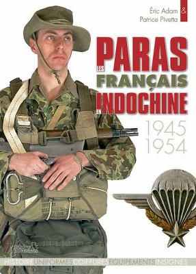 Les Paras Francaise En Indochine, 1945-1954 9782352500940