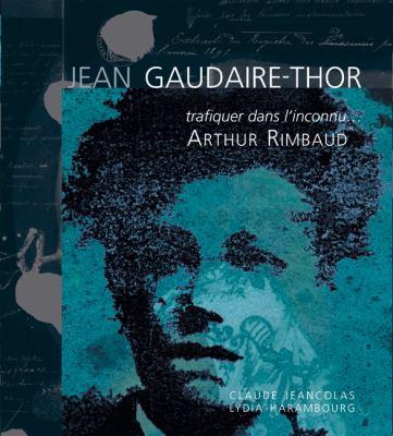 Trafiquer Dans L'Inconnu...: Arthur Rimbaud 9782353400232