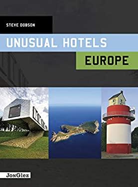Unusual Hotels: Europe 9782361950088
