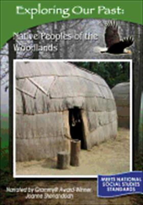 Exploring Our Past: Native Peoples of the Woodlands