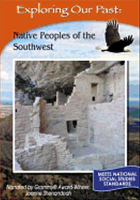 Exploring Our Past: Native Peoples of the Southwest