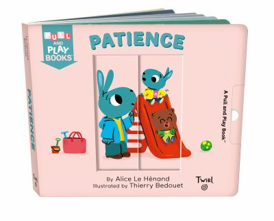 Patience: A Pull-the-Tab Book (Pull and Play (8))