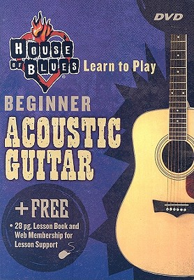 House of Blues: Beginner Acoustic Guitar