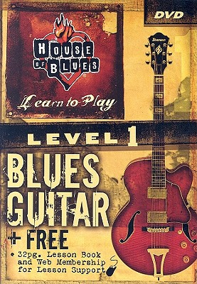 House of Blues: Blues Guitar Level 1