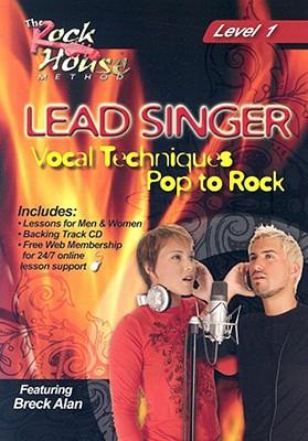 Lead Singer Vocal Techniques-Pop to Rock-Level 1