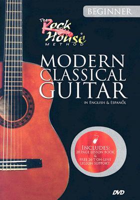 Learn Modern Classical Guitar: Beginner