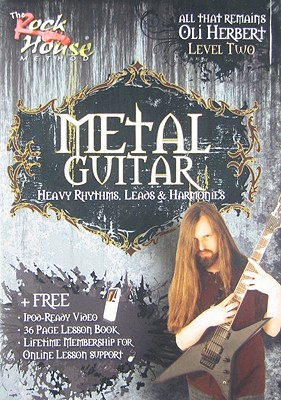 Metal Guitar, Level Two: Heavy Rhythms, Leads & Harmonies