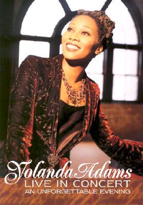 Yolanda Adams Live...an Unforgettable Evening