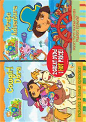 Dora: Pirate Adventure / Cowgirl Dora