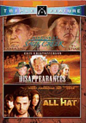 Dissappearances / All Hat / Miracle at Sage Creek