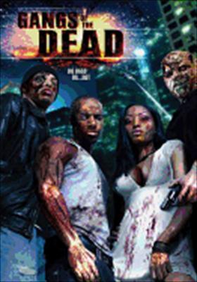 Gangs of the Dead