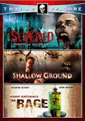 Severed / Shallow Graund / Rage
