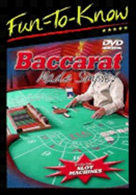 Fun to Know: Baccarat Made Simple